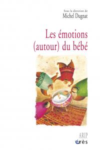 Les émotions (autour) du bébé