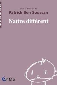 Naître différent - 1001 bb n°9