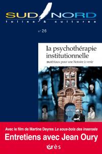 La psychothérapie institutionnelle
