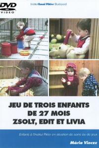 DVD n°19 - Jeu de trois enfants de 27 mois