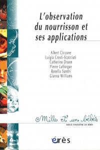 L'observation du nourrisson et ses applications - 1001 bb n°11