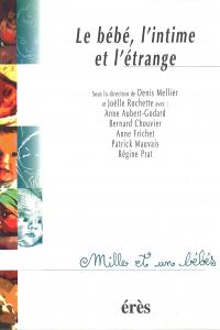 Le bébé, l'intime et l étrange - 1001 bb n°13