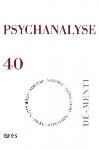 PSYCHANALYSE 40 : Démenti. Rilke