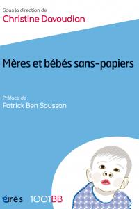 Mères et bébés sans-papiers - 1001 bb n°127