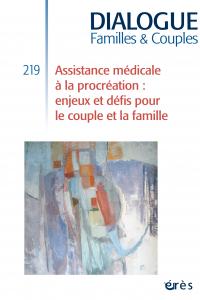 Assistance médicale à la procréation : enjeux et défis pour le couple et la famille