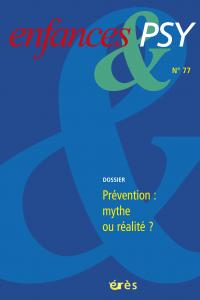 Prévention : mythe ou réalité ?