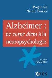 Alzheimer : de carpe diem à la neuropsychologie