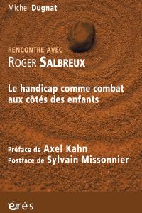 Rencontre avec Roger Salbreux