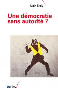 Une démocratie sans autorité ?