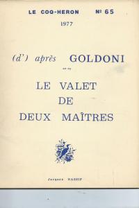 D'après Goldoni - Le valet de deux maîtres