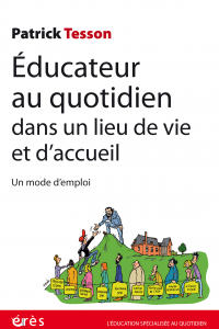 Educateur au quotidien dans un lieu de vie et d'accueil