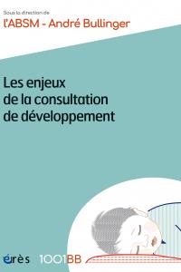 Les enjeux de la consultation de développement - 1001BB 169