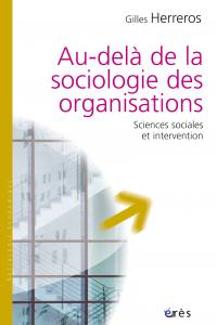 Au-delà de la sociologie des organisations