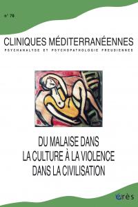 Du malaise dans la culture à la violence dans la civilisation