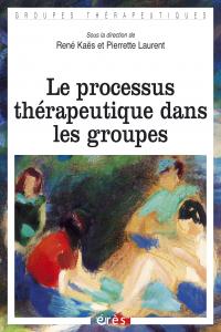 Le processus thérapeutique dans les groupes