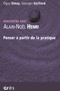 Rencontre avec Alain-Noël Henri