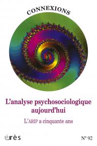Analyse psychosociologique aujourd'hui -L'- L'ARIP a cinquante ans