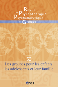 Des groupes pour les enfants, les adolescents et leur famille