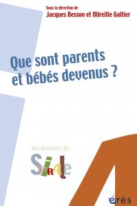 Que sont parents et bébés devenus ?