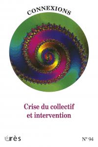 Crise du collectif et intervention
