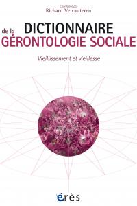 Dictionnaire de la gérontologie sociale