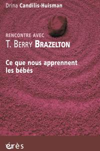 Rencontre avec T. Berry Brazelton