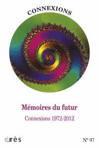 Mémoires du futur - Connexions 1972-2012