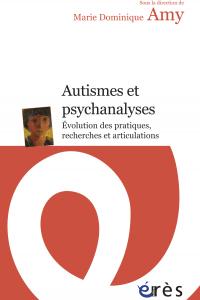 Autismes et psychanalyses