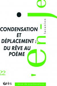 Condensation et déplacement : du rêve au poème