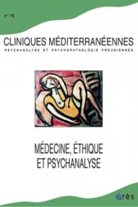 Médecine, éthique et psychanalyse