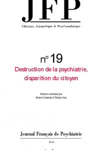 Destruction de la psychiatrie, disparition du citoyen ?