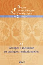 Groupes à médiations en pratiques institutionnelles