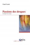 Passions des drogues