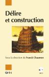 Délire et construction