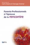 Parents-professionnels à l'épreuve de la rencontre