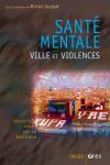Santé mentale, ville et violences