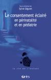 Le consentement éclairé en périnatalité et en pédiatrie