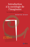 Introduction à la sociologie de l'imaginaire