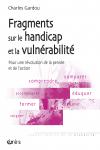 Fragments sur le handicap et la vulnérabilité