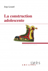 La construction adolescente
