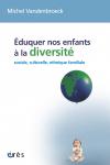 Eduquer nos enfants à la diversité