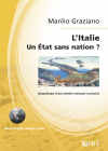 L'Italie - Un Etat sans nation ?
