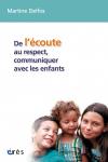 De l'écoute au respect, communiquer avec les enfants