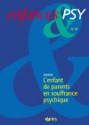 L'enfant de parents en souffrance psychique