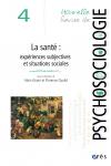 Santé : expériences subjectives et situations sociales -La-