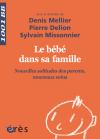 Le bébé dans sa famille - 1001 bb n°144