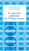 Le parcours judiciaire de l'enfant victime