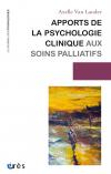 Apports de la psychologie clinique aux soins palliatifs