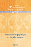 Transmission psychique et transformations