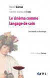 Le cinéma comme langage de soin